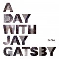 "3rd EP ""A Day With Jay Gatsby"""